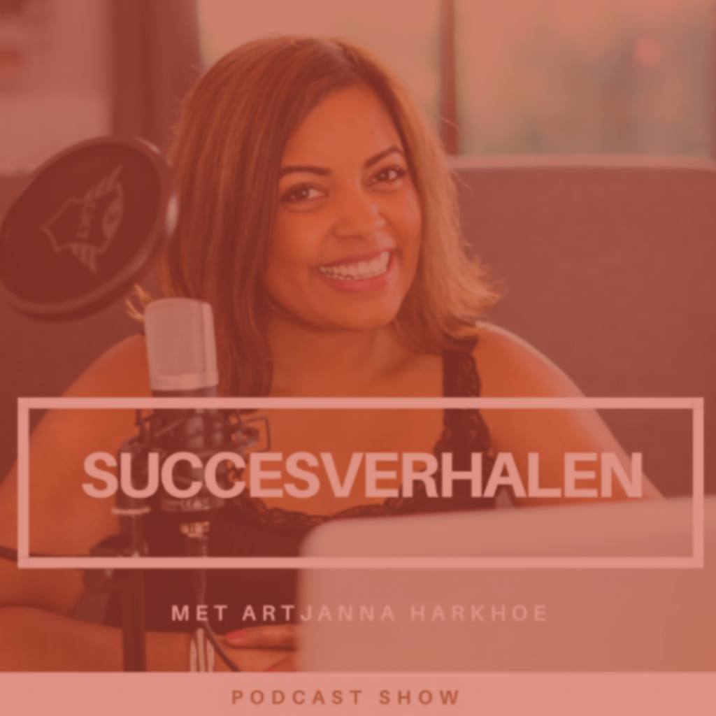 Podcast interview, Artjanna Harkhoe, Succesverhalen Podcast, Interview, Pieter Henzen